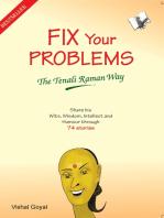 Fix Your Problems - The Tenali Raman Way