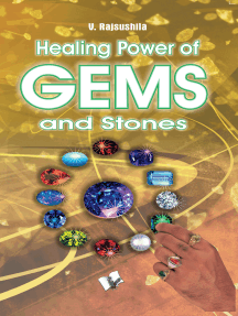 Healing Power Of Gems & Stones: Influences that wearing Gems & Stones can have on your personal, social and financial fortunes