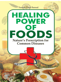 Healing Power Of Foods: Nature's prescreption for common disease