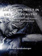 Die Gefühlswelt in der Spiritualität