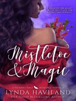 Mistletoe & Magic