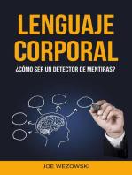 Lenguaje Corporal: ¿cómo Ser Un Detector De Mentiras?
