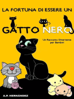 La Fortuna di Essere un Gatto Nero