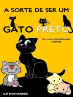 A sorte de ser um gato preto