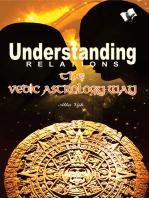 Understanding Relations - The Vedic Astrology Way