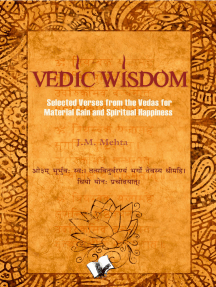 Vedic Wisdom: Selected verses from the vedas for material gain and happiness