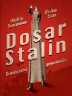 Dosar Stalin. Genialissimul generalissim