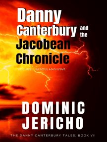 Danny Canterbury and the Jacobean Chronicle: Seaoulanguishe (Adult Edition)