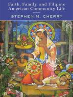Faith, Family, and Filipino American Community Life
