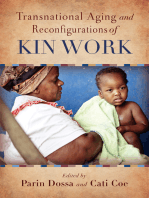 Transnational Aging and Reconfigurations of Kin Work