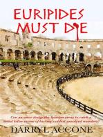 Euripides Must Die