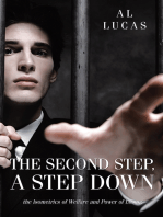 The Second Step, a Step Down