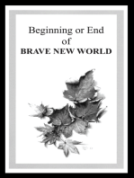 Beginning or End of BRAVE NEW WORLD