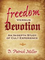 Freedom Versus Devotion