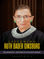 Listening Ruth Bader Ginsburg :RBG Abstracted Quotations of Ruth Bader Ginsburg
