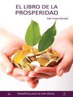 El libro de la prosperidad: Tu puedes tenerlo todo