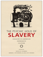 The Psychic Hold of Slavery
