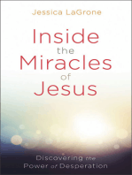 Inside the Miracles of Jesus