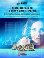 Guadagnare con gli e-book a marchio privato