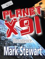 Planet X91 Decadence