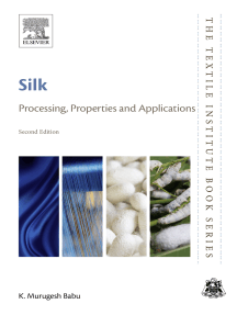 Silk: Processing, Properties and Applications