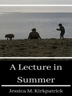 A Lecture in Summer