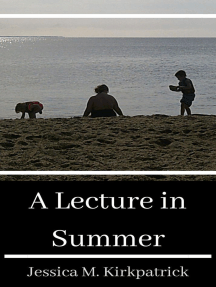 A Lecture in Summer: Seasons, #2