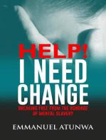 Help I Need Change