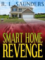 Smart Home Revenge
