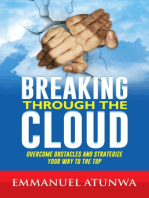 Breaking Through The Cloud