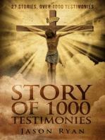 1000 Testimonies