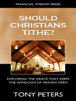 Should Christians Tithe? Exploring The Grace That Keeps The Windows of Heaven Open