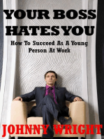 Your Boss Hates you