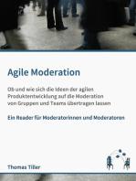 Agile Moderation