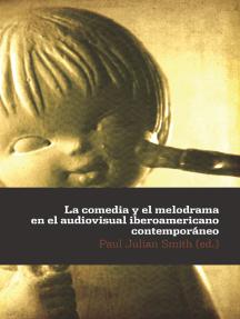 La comedia y el melodrama en el audiovisual iberoamericano contemporáneo