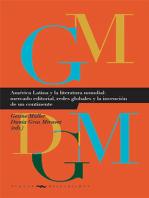 América Latina y la literatura mundial: mercado editorial, redes globales y la invención de un continente
