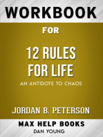 Workbook for 12 Rules for Life: An Antidote to Chaos (Max-Help Books)