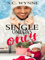 Single Omegas Only