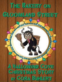 The Bakery on Gloomland Street: Hallowind Cove, #1