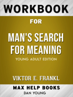 Workbook for Man's Search for Meaning (Max-Help Books)