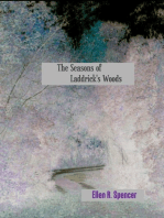 The Seasons of Laddrick's Woods