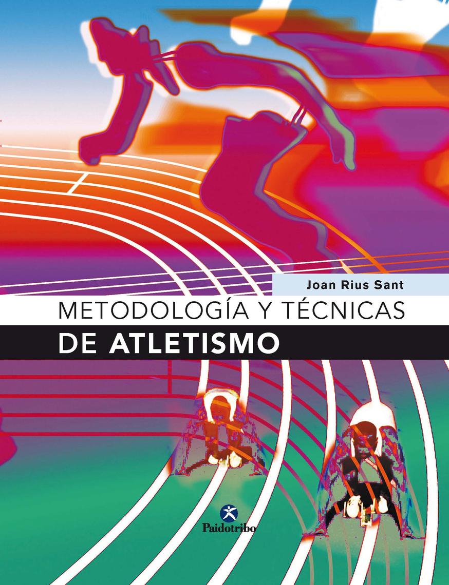 Y By Online Joan Read Metodología Atletismo Rius Sant Técnicas De VpGLSzjUqM