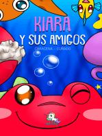 Kiara y sus amigos