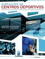 Dirección de centros deportivos: Principales funciones y habilidades del directo deportivo