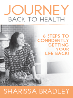 Journey Back to Health: 6 Steps to Confidently Getting Your Life Back