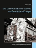Die Gerichtsbarkeit im ehemals woellwarthschen Essingen