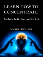 Learn How to Concentrate