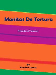 Manitas De Tortura