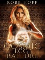 Cosmic Egg Rapture