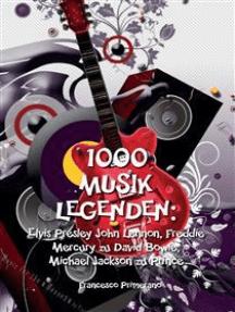 1000 Musik legenden: Elvis Presley John Lennon, Freddie Mercury zu David Bowie,